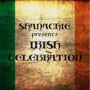 Shanachie presents irish celebration cover image