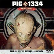 Pig/1334 - Original Film Soundtrack