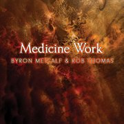 Medicine work cover image