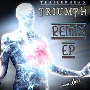 Triumph Remix - Ep