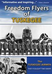 Freedom Flyers of Tuskegee
