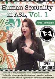 Human Sexuality in American Sign Language, Vol. 1