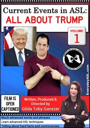 Current events in asl: all about trump, vol. 1 cover image