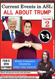Current events in asl: all about trump, vol. 2 cover image