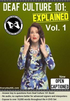 Deaf Culture 101: Explained, Vol. 1