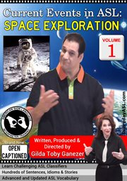 Current Events in Asl: Space Exploration, Vol. 1