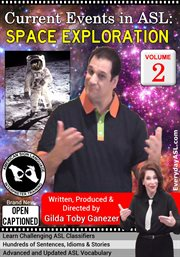 Current Events in Asl: Space Exploration, Vol. 2