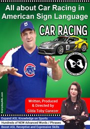 All about car racing in american sign language cover image