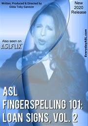 American sign language fingerspelling 101: loan signs, vol. 2 cover image