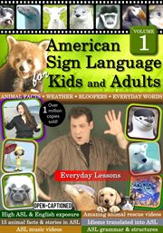 American sign language for kids & adults, vol. 1: everyday lessons cover image