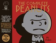 The complete Peanuts : 1950-1952. Volume 1: 1950-1952 cover image