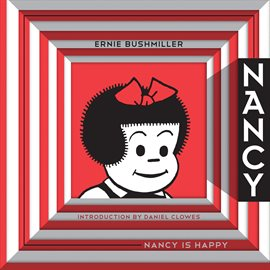 Nancy Is Happy: The Complete Dailies 1942-1945, book cover