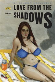 Love from the shadows. Volume 3 cover image