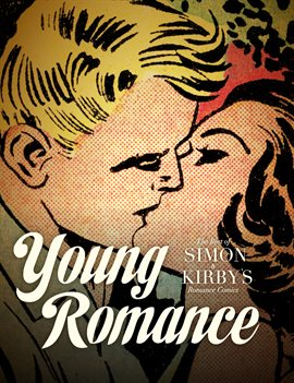 Cover image for Young Romance: The Best of Simon & Kirby's Romance Comics