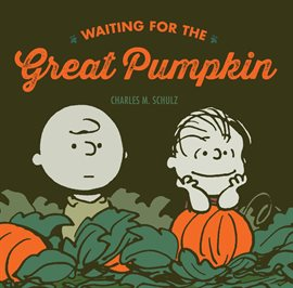Waiting for the Great Pumpkin, book cover