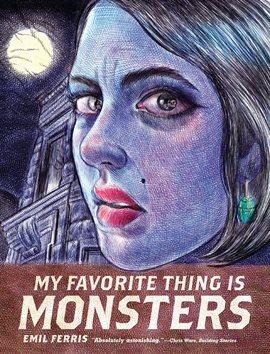 My Favorite Thing is Monsters Vol. 1