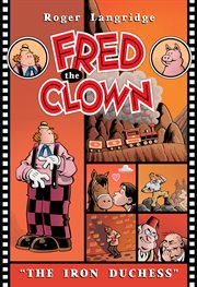 The iron duchess : a Fred the Clown adventure cover image