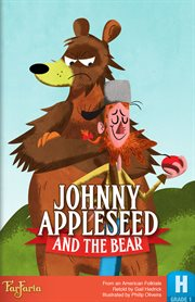 Johnny Appleseed and the Bear