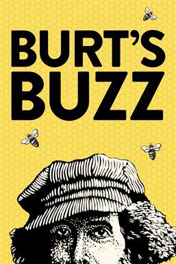 Burt's Buzz / Burt Shavitz