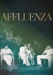 Affluenza / Ben Rosenfield
