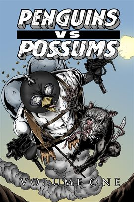 Penguins vs. Possums Vol. 1