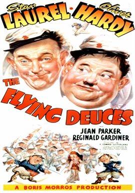 Laurel & Hardy: Flying Deuces