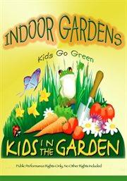 Kids in the Garden - Season 1