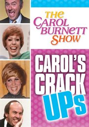Carol's Crack Ups