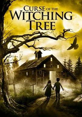 The Curse of the Witching Tree / Sarah Rose Denton