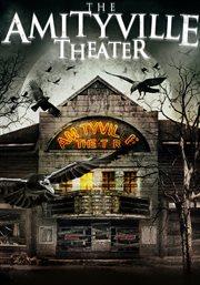 The Amityville Theater