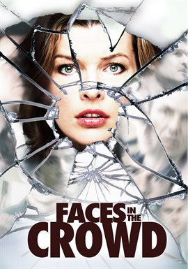 Faces in the Crowd / Milla Jovovich