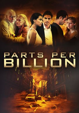 Parts Per Billion / Rosario Dawson