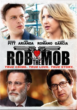 Rob The Mob / Michael Pitt