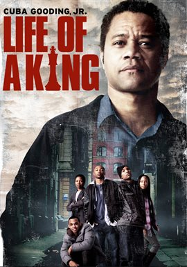 Life Of A King / Cuba Gooding, Jr.