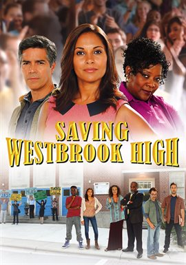 Saving Westbrook High / Esai Morales