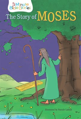 Cover image for The Story of Moses