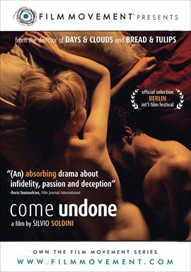 Come Undone / Alba Rohrwacher