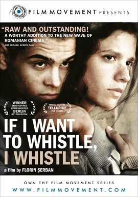 If I Want to Whistle, I Whistle / Pistireanu George