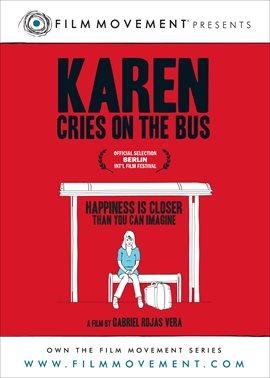 Karen Cries on the Bus / Angela Carrizosa