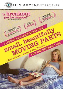 Small, Beautifully Moving Parts / Anna Margaret Hollyman