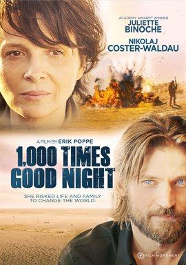 1,000 Times Good Night / Juliette Binoche