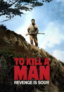 To Kill A Man / Daniel Antivilo