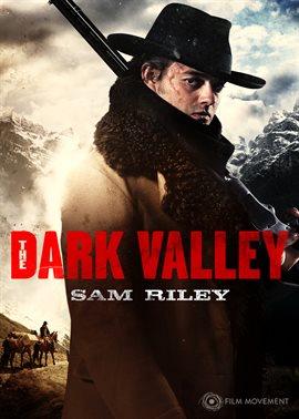The Dark Valley / Sam Riley