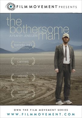 The Bothersome Man / Trond Fausa Aurvåg