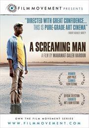 Un homme qui crie = : A screaming man cover image
