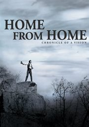 Home from home: chronicle of a vision cover image