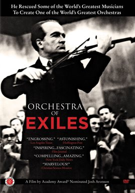 Orchestra of Exiles / Bronislaw Huberman