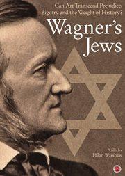 Wagner's Jews