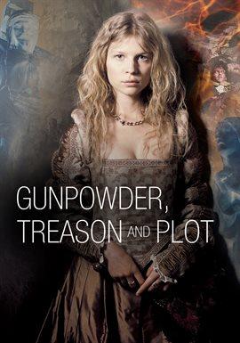 Cover image for Gunpowder, Treason and Plot