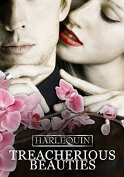 Harlequin collection. Volume 2, Treacherous beauties cover image